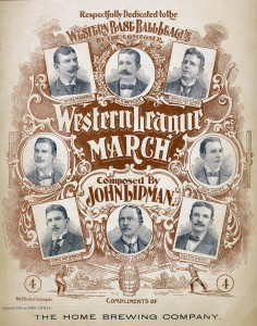 "The Western League March, 1896. ""Compliments of the Home Brewing Company."""